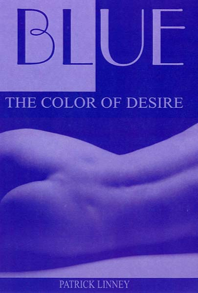 Blue: The Color of Desire